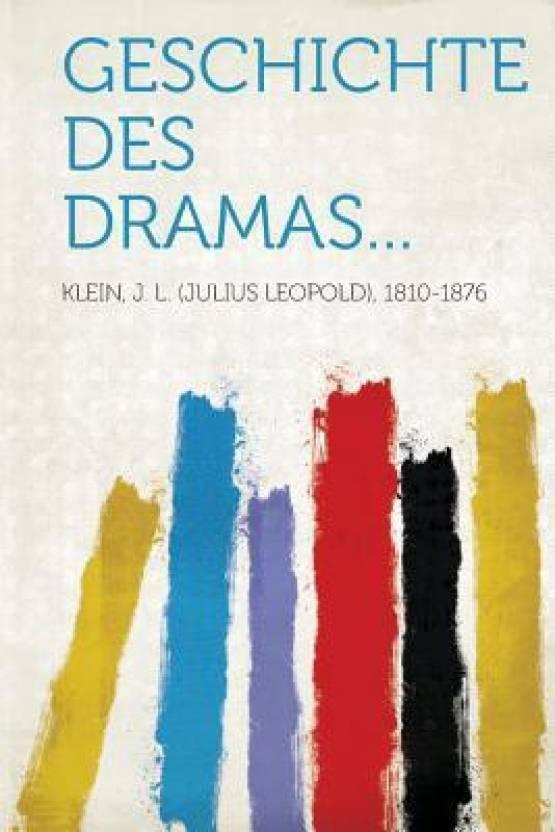 Geschichte Des Dramas...