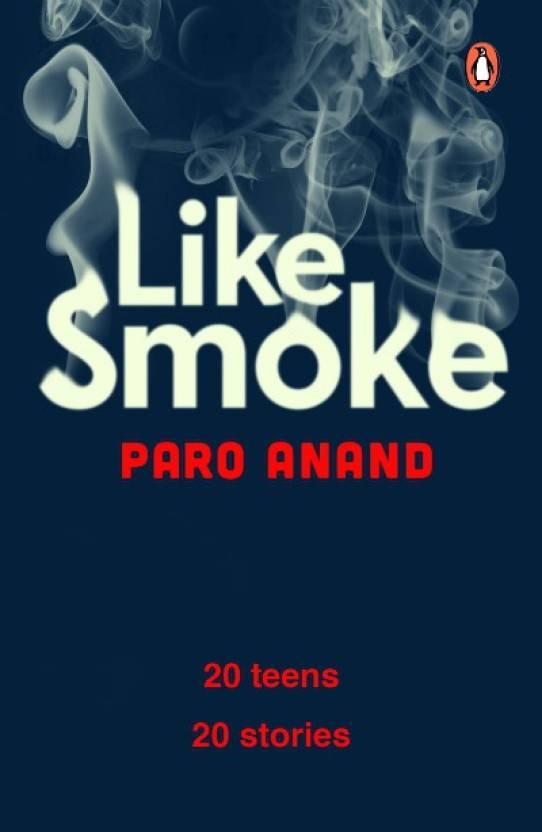 Like Smoke : A Collection