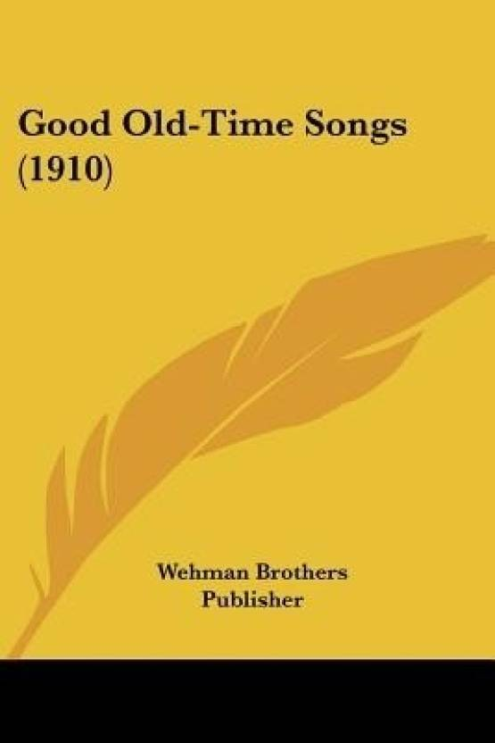 Good Old-Time Songs (1910): Buy Good Old-Time Songs (1910