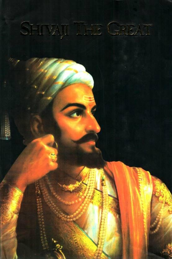 Chhatrapati Shivaji Maharaj Original Images Shivaji the Great by R...