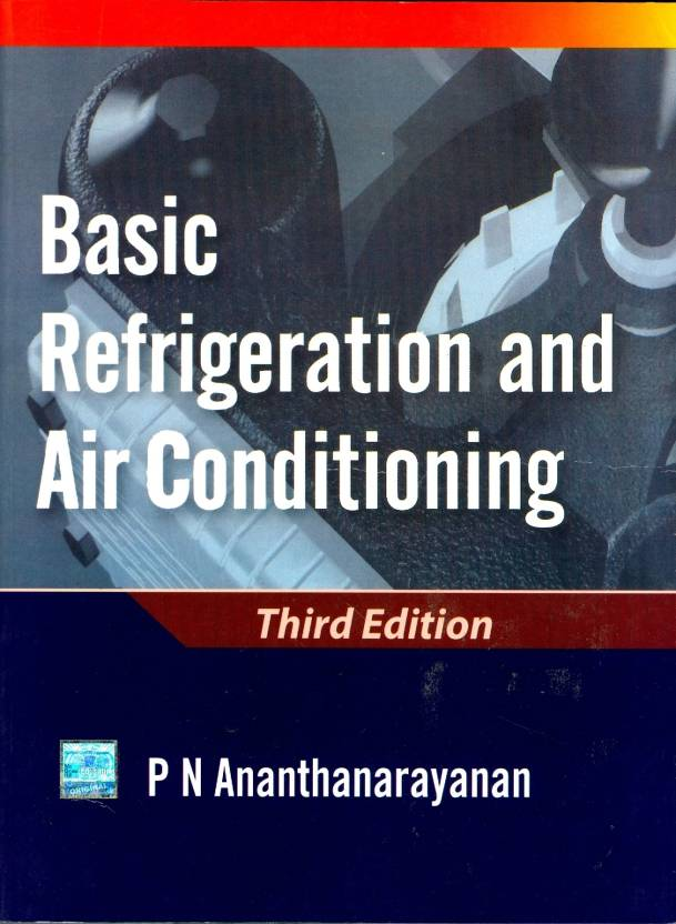Basic Refrigeration And Airconditioning 3rd Edition