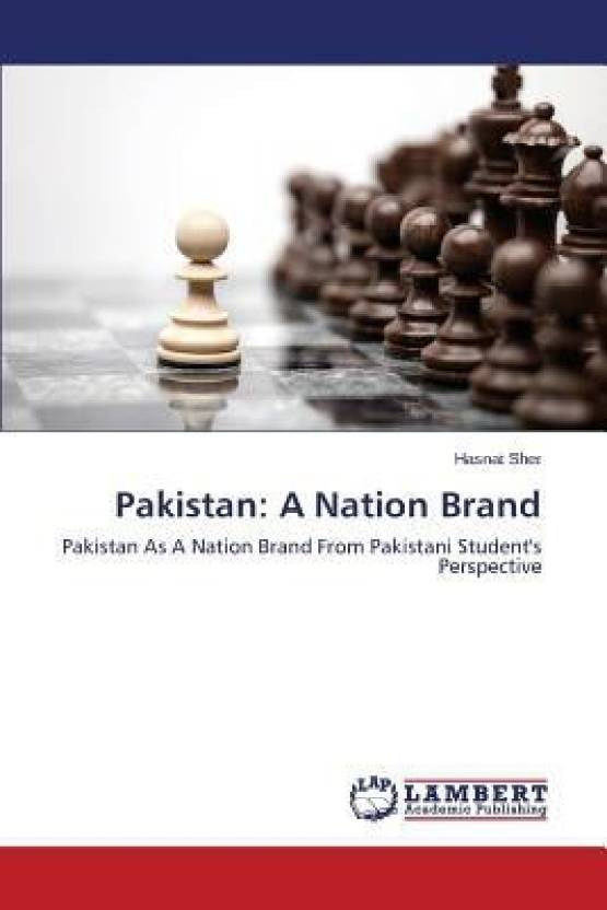 Pakistan: A Nation Brand