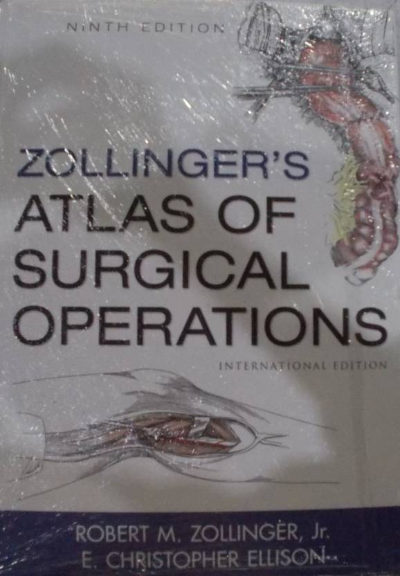 Zollingers Atlas Of Surgical Operations 9th Edition Buy