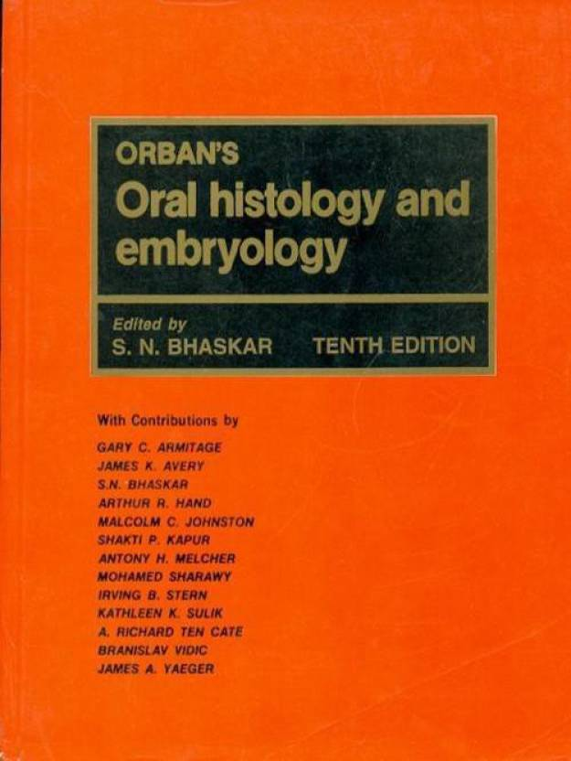 Orbans Oral Histology And Embryology 10th Edition Buy Orbans Oral