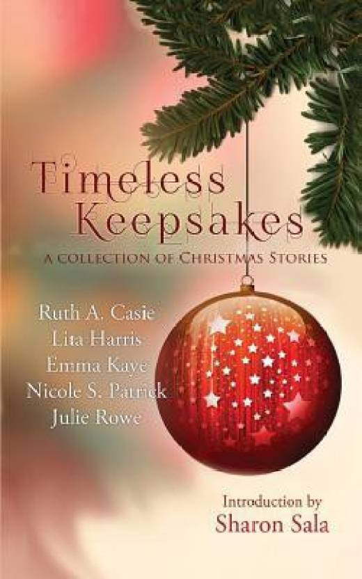 Timeless Keepsakes: A Collection of Christmas Stories