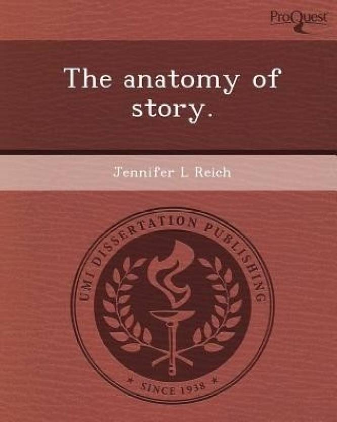 The Anatomy Of Story Buy The Anatomy Of Story By Reich Online At