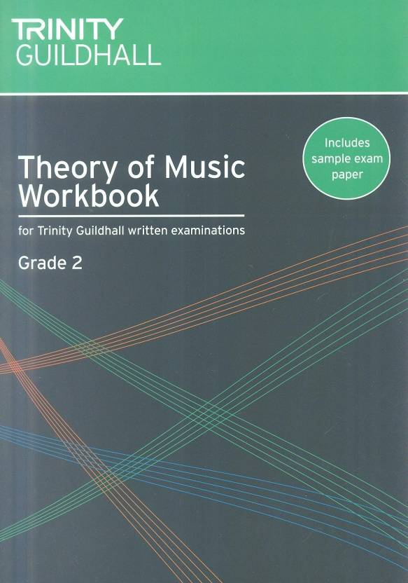Theory of Music Workbook Grade 2 (Trinity Guildhall Theory