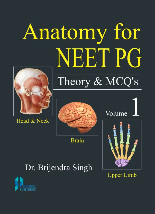 Anatomy for NEET PG Theory & MCQs (Vol.1)
