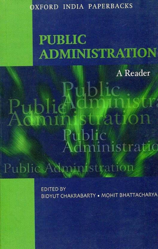 Public Administration: A Reader New edition Edition New edition Edition