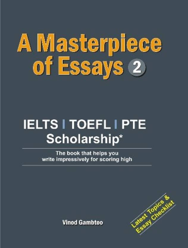 masterpiece of essays ielts writing material buy masterpiece  masterpiece of essays 2 ielts writing material