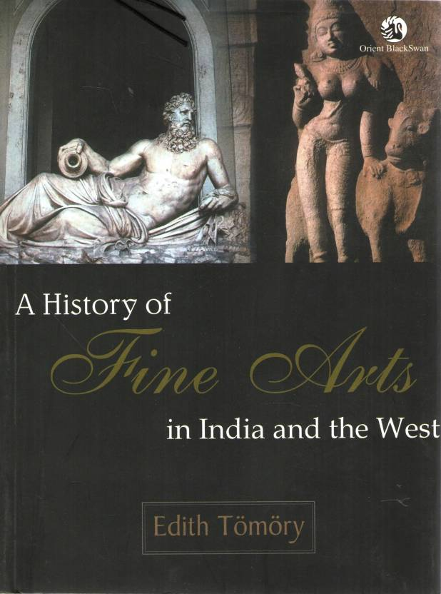 A History Of Fine Arts In India And The West Reprinted Edition