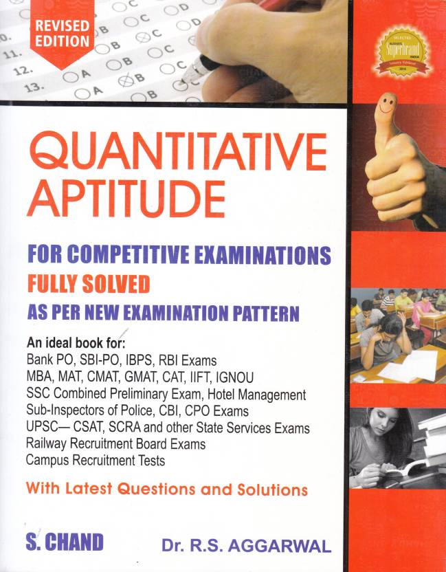 QUANTITATIVE APTITUDE FOR COMPETITIVE EXAMINATIONS, REVISED 2017 EDITION