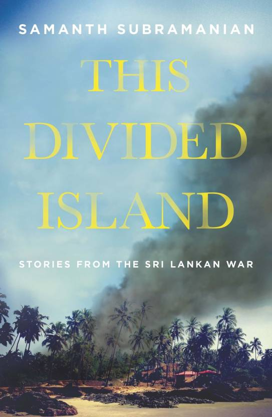 This Divided Island : Stories from the Sri Lankan War