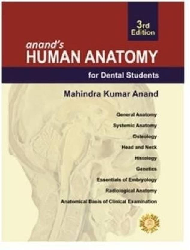 Anand\'s Human Anatomy For Dental Students 3rd Edition 3rd Edition ...