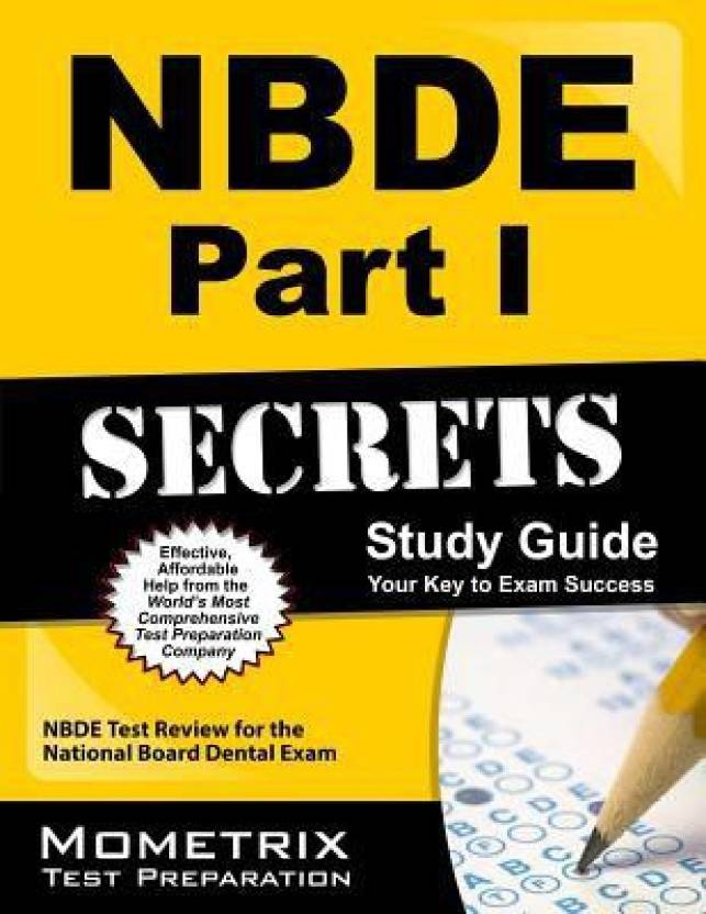 NBDE Part I Secrets Study Guide: NBDE Test Review for the