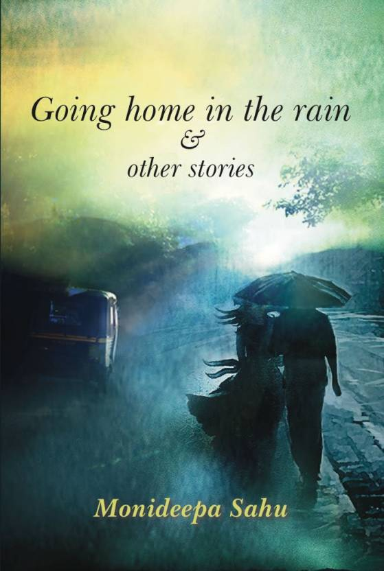 Going Home in the Rain and Other Stories