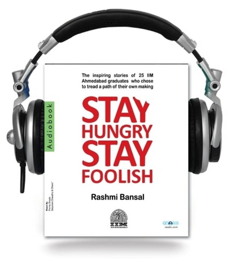 Stay Hungry Stay Foolish Unabridged Edition