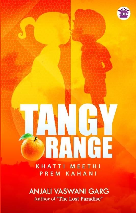 Tangy Orange : Khatti Meethi Prem Kahani