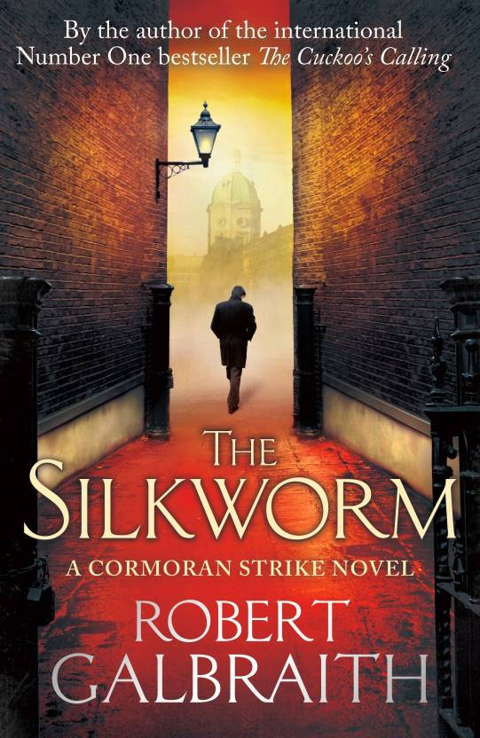 The Silkworm : A Strike Novel