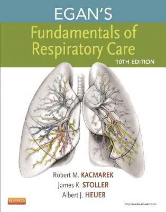 Egan\'s Fundamentals of Respiratory Care 10th Edition - Buy Egan\'s ...