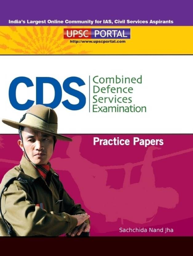 CDS Combined Defence Services Examination Practice Papers