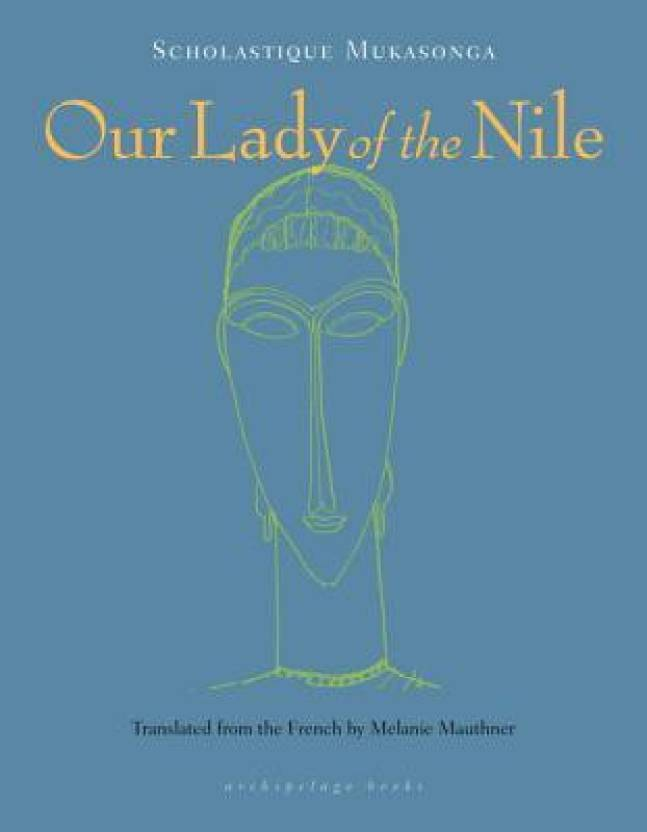 Our Lady of the Nile: A Novel