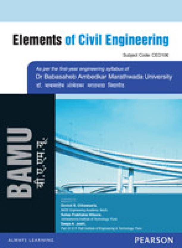 Elements of Civil Engineering : For the Dr  BAMU, Aurangabad