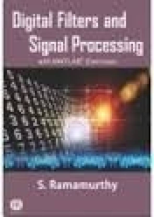 Digital Filters And Signal Processing: With Matlab Exercises