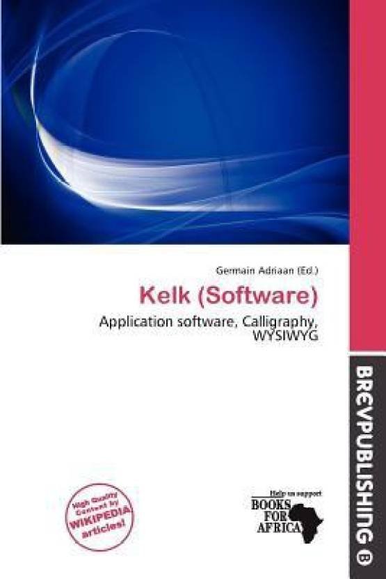 Kelk (Software): Buy Kelk (Software) by Germain Adriaan at
