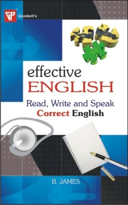 Effective English (Read Write and Speak Correct English) by B. James-English-Goodwill Publishing House-Paperback_Edition-1st 1st Edition