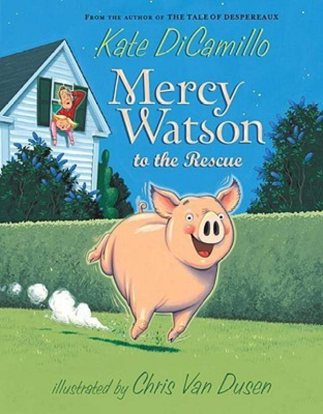 6108f2be7 Mercy Watson to the Rescue: Buy Mercy Watson to the Rescue by Kate ...