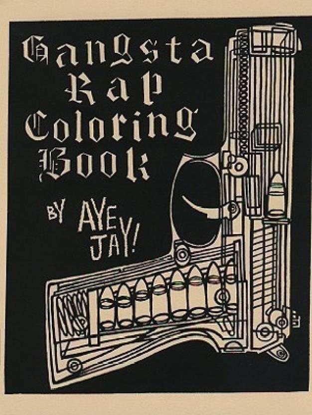 Gangsta Rap Coloring Book: Buy Gangsta Rap Coloring Book by Anthony ...