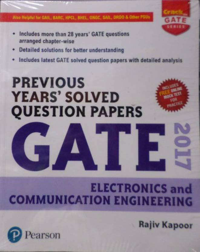 Previous Years� Solved Question Papers GATE 2017 Electronics and Communication Engineering 2017 Edition