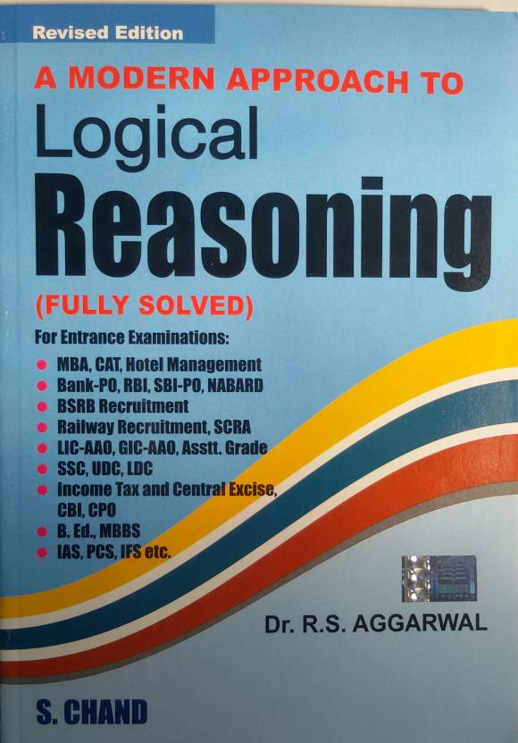 A Modern Approach To Logical Reasoning by Aggarwal R. S.|Author;-English-S.Chand Publishing-Paperback_Edition-1st revised edition Edition