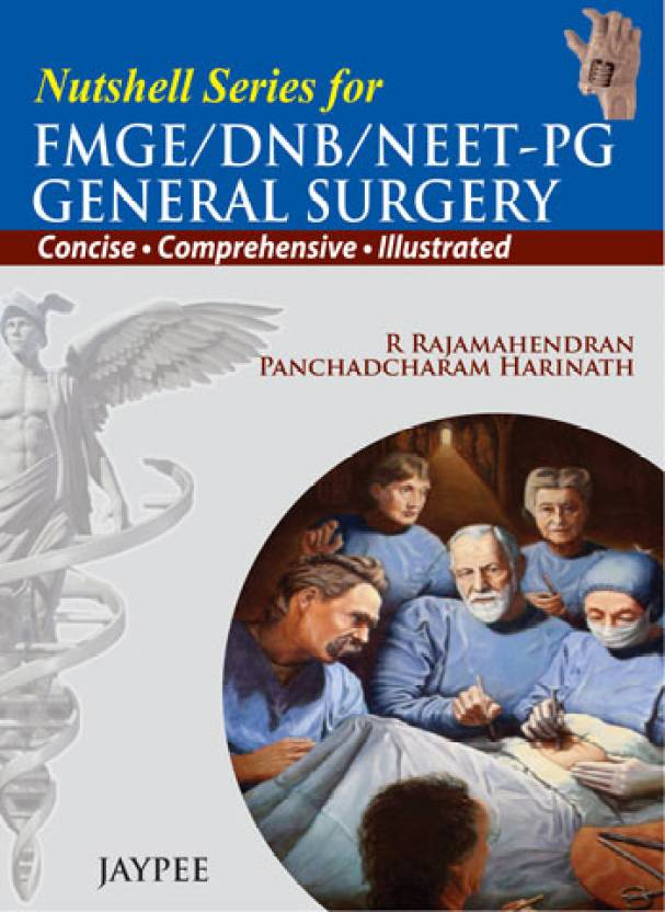 Nutshell Series for FMGE/DNB/NEET-PG General Surgery 1st  Edition