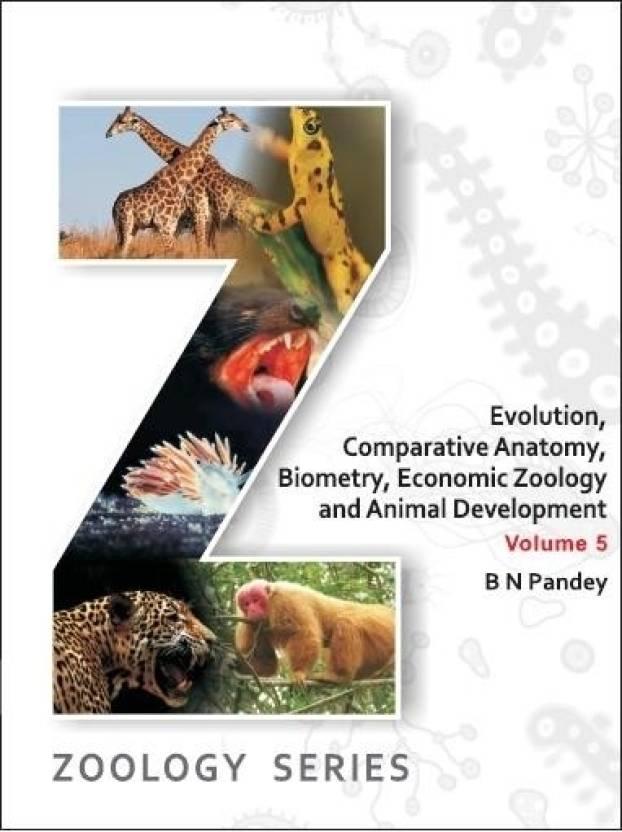 Evolution, Comparative Anatomy, Biometry, Economic Zoology and ...