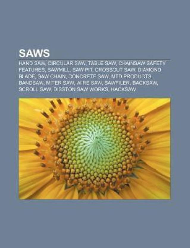 Saws: Hand Saw, Circular Saw, Jigsaw, Table Saw, Sawmill, Chainsaw ...