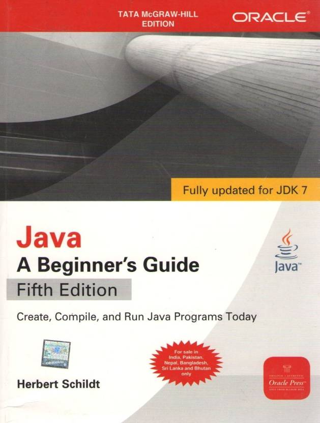 Java(R) 7, A Beginner'S Guide 5th  Edition