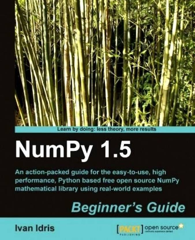 NumPy 1 5 Beginner's Guide: Buy NumPy 1 5 Beginner's Guide by IDRIS