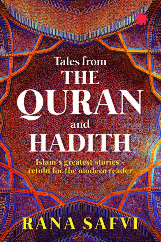 Tales from the Quran and Hadith: Buy Tales from the Quran and Hadith