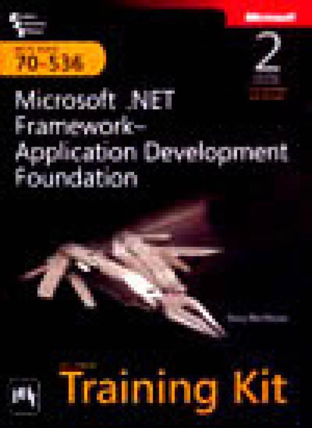 Mcts Self Paced Training Kit Exam 70 536 Microsoft Framework