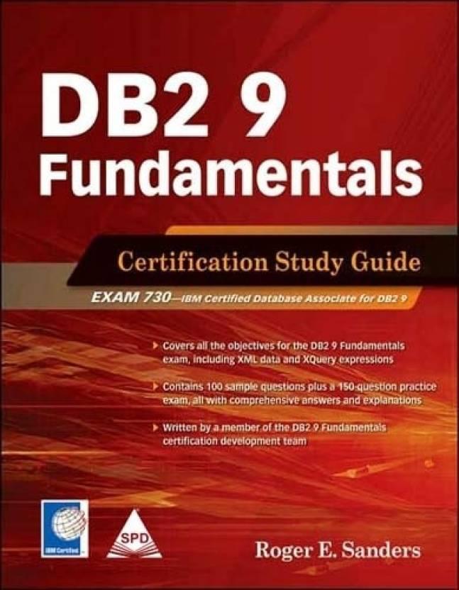 DB2 9 Fundamentals : Certification Study Guide 1st Edition - Buy DB2 ...