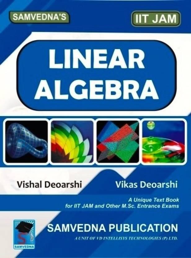 Linear Algebra (for IIT JAM): Buy Linear Algebra (for IIT