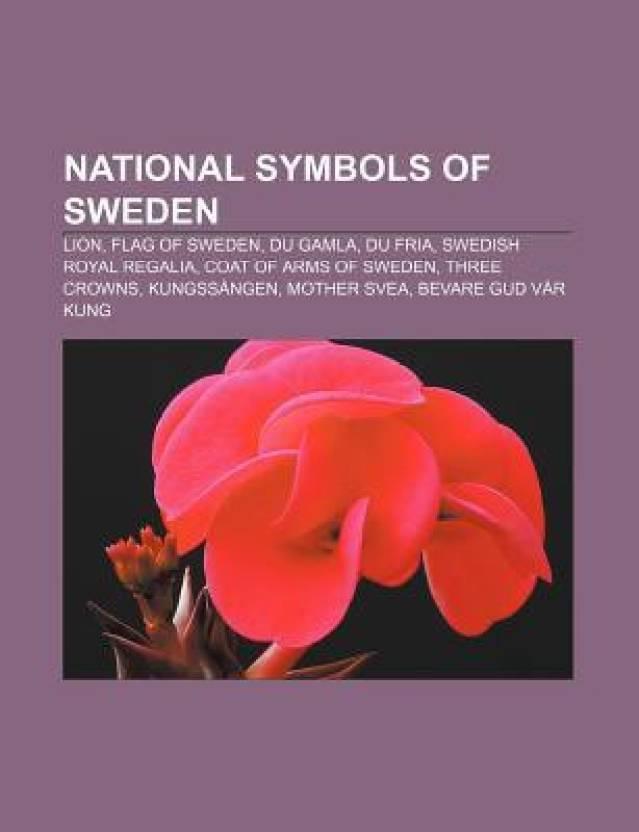 National Symbols Of Sweden Lion Flag Of Sweden Du Gamla Du Fria
