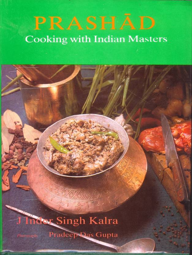 Prashad cooking with indian masters 1st edition buy prashad prashad cooking with indian masters 1st edition forumfinder Images
