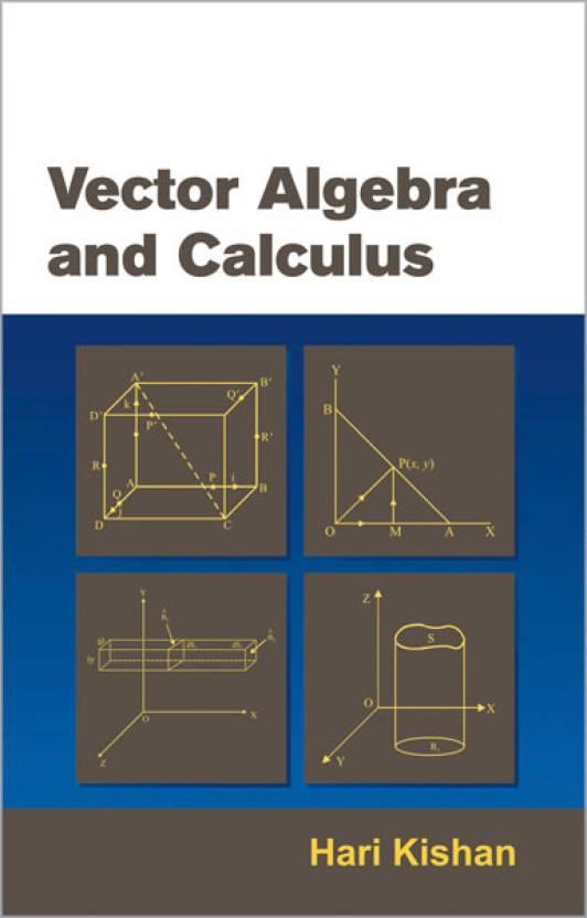 Vector Algebra and Calculus 01 Edition: Buy Vector Algebra
