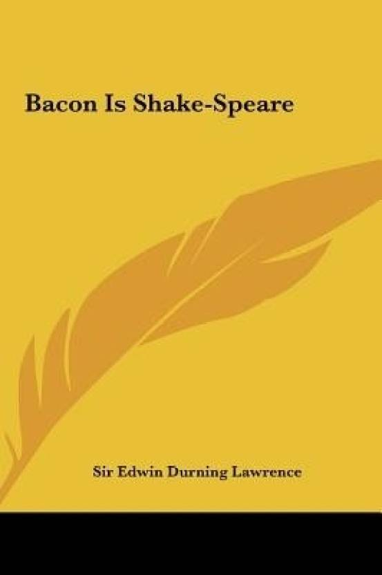 Bacon Is Shake-Speare: Buy Bacon Is Shake-Speare by Lawrence at Low