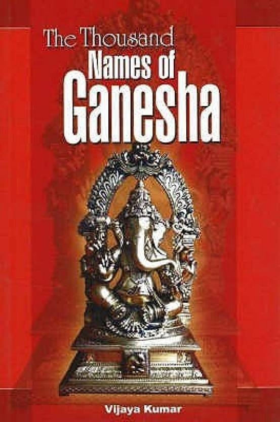 The Thousand Names Of Ganesha 1st  Edition