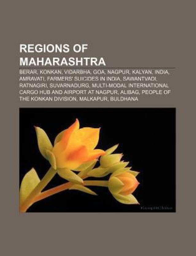 Regions Of Maharashtra Berar Konkan Vidarbha Goa Nagpur Kalyan