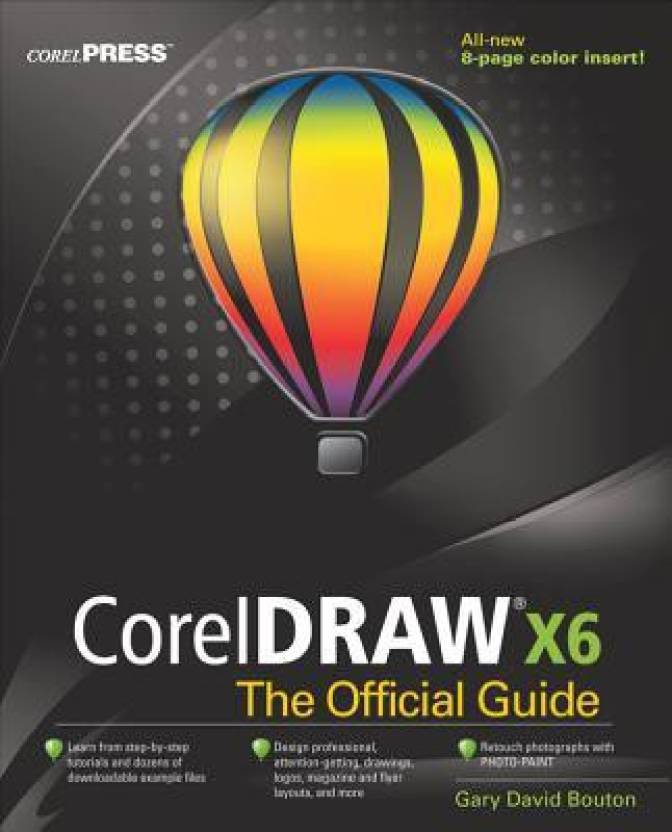CorelDRAW X6 The Official Guide: Buy CorelDRAW X6 The